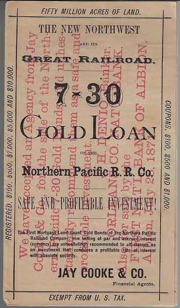 The New Northwest...7-30 Gold Loan of the Northern Pacific R.R. Co. - 1871