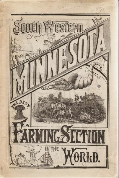 South Western Minnesota. The Best Farming Section In The World