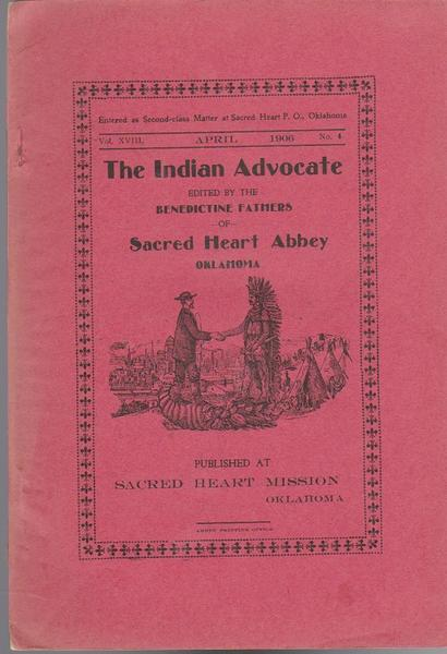 The Indian Advocate - Benedictine Fathers of Sacred Heart Abbey